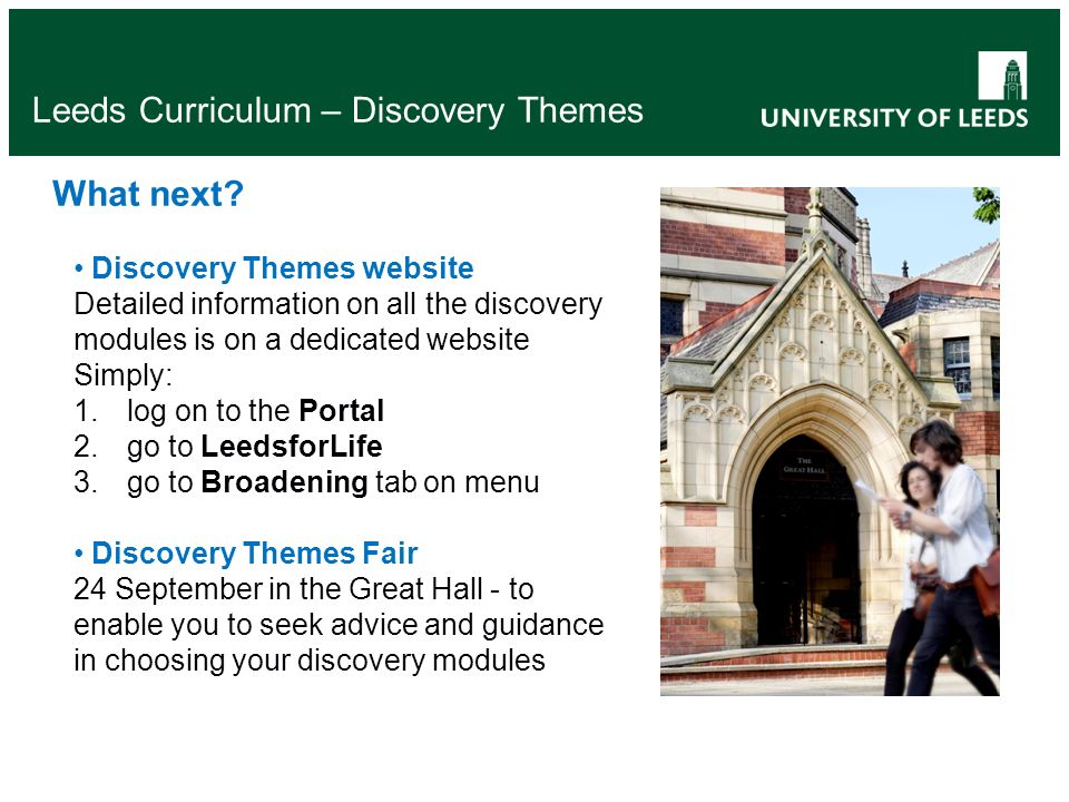 Leeds Curriculum – Discovery Themes What next.