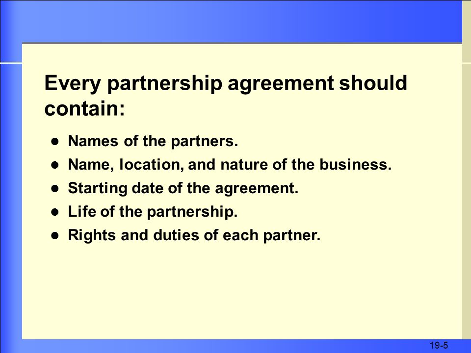 19-5 Names of the partners. Name, location, and nature of the business.