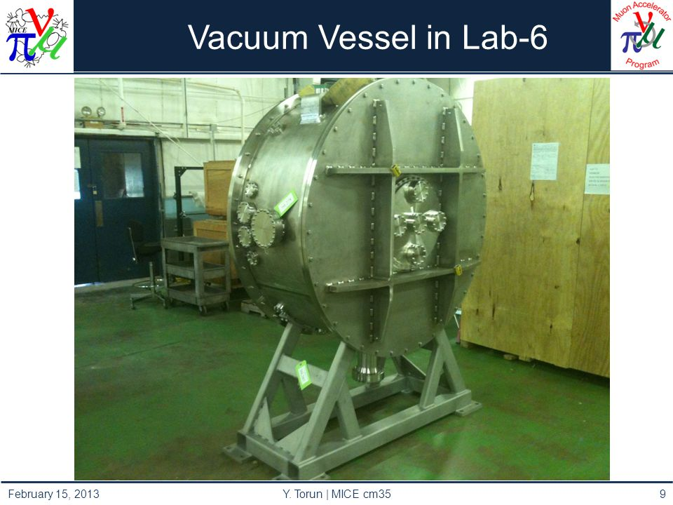 Vacuum Vessel in Lab-6 February 15, 2013 Y. Torun | MICE cm359