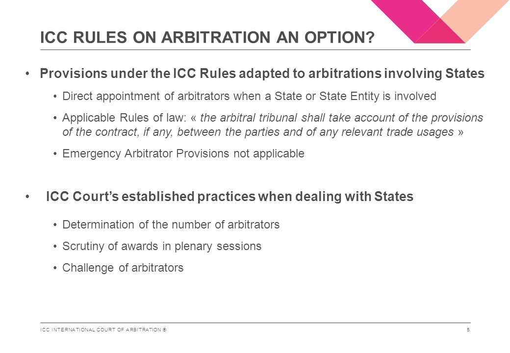 ICC INTERNATIONAL COURT OF ARBITRATION ® ICC RULES ON ARBITRATION AN OPTION.