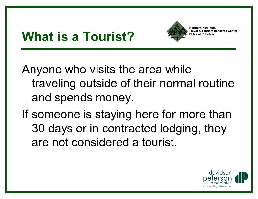 What is a Tourist.
