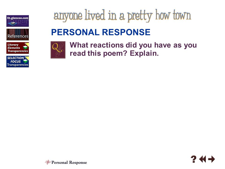 Responding 3 Contents Personal Response Analyzing Literature Literary Elements Literature and Writing Click a hyperlink to go to the corresponding content area.