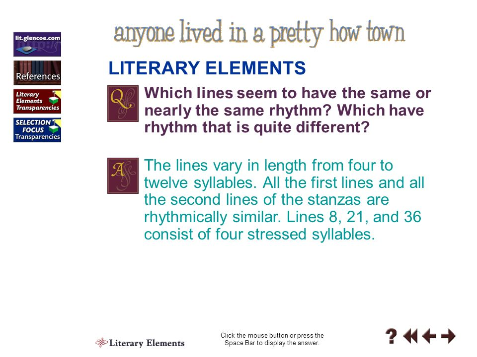 Literary Elements 3-1 In poetry, rhythm is the arrangement of stressed and unstressed syllables.