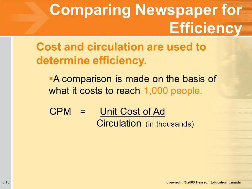 8-15 Copyright © 2009 Pearson Education Canada Cost and circulation are used to determine efficiency.