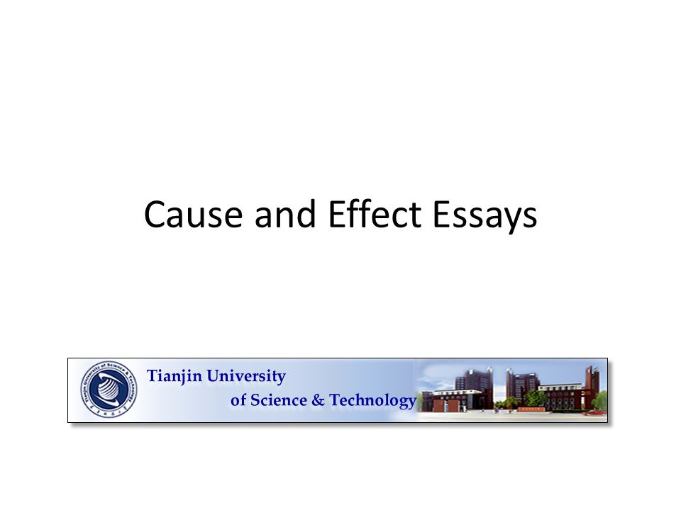 cause and effect essays cause and effect it s simple just four  1 cause and effect essays