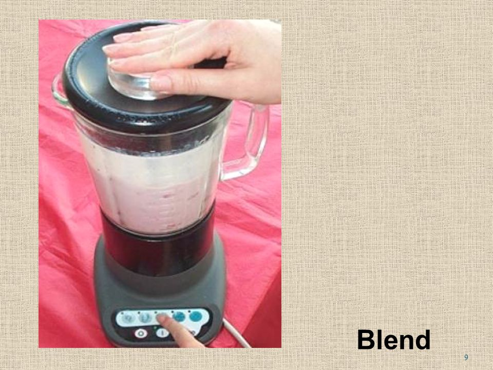 5. Blend during seconds, until smooth. Blend 9