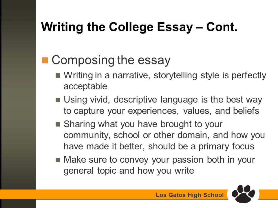 los gatos high school college essay workshop guidance  los gatos high school writing the college essay cont