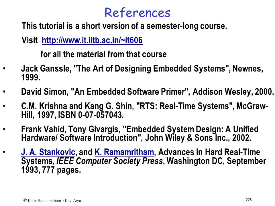© Krithi Ramamritham / Kavi Arya 228 References This tutorial is a short version of a semester-long course.