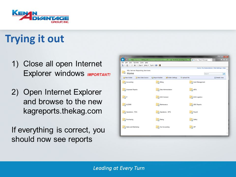 Leading at Every Turn 1)Close all open Internet Explorer windows IMPORTANT.