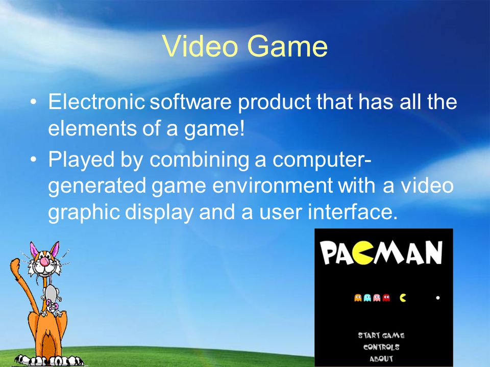 Video Game Electronic software product that has all the elements of a game.