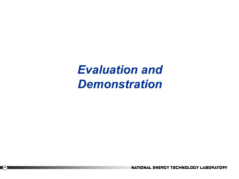 29 Evaluation and Demonstration