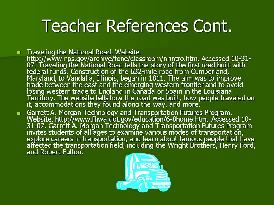 Teacher References Cont. Traveling the National Road.