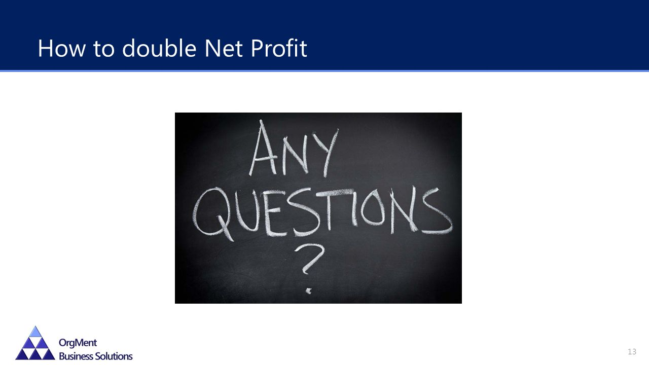 How to double Net Profit 13