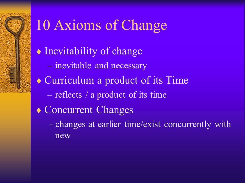  Change in people - a result of people changing  Cooperative Endeavor - effected as a result of cooperative endeavor on part of the group