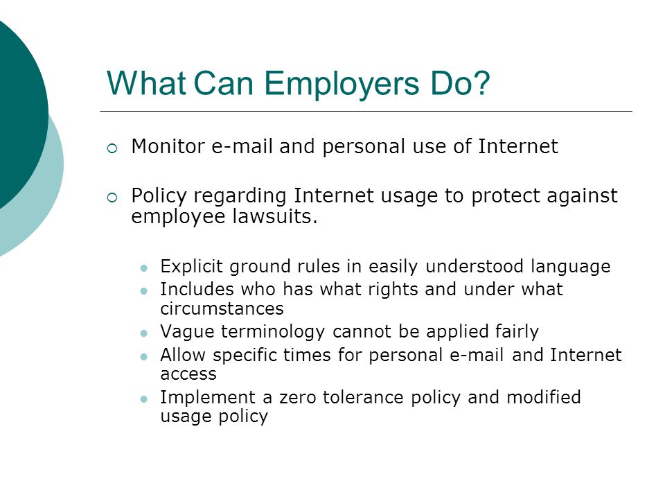 email policies and employers monitoring employees emails Make it clear to the employers that the reason for monitoring is to for monitoring your employees' emails email on both computer and cell phones.