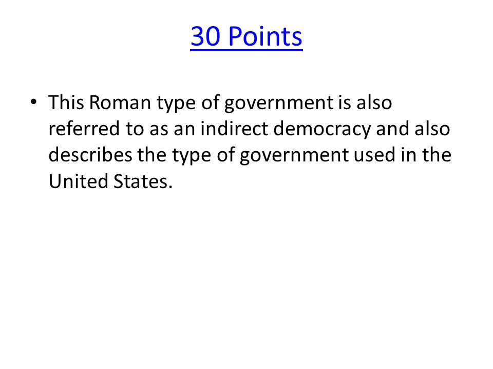 20 Points A government ruled by a king or queen.