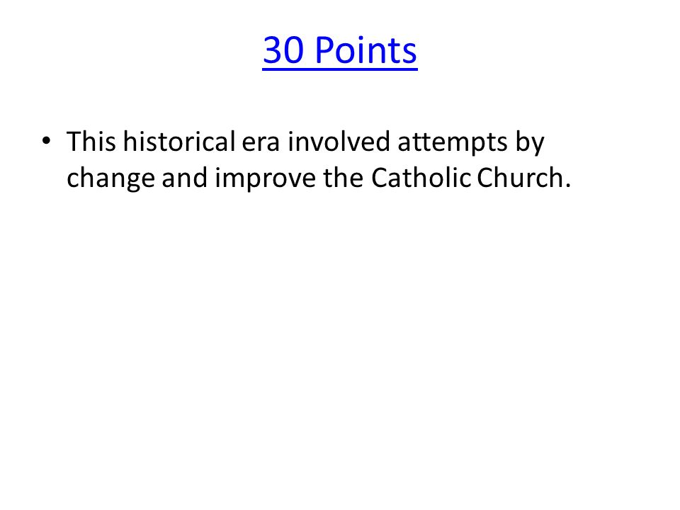 20 Points During the Renaissance people focused more on human achievements and less on this.