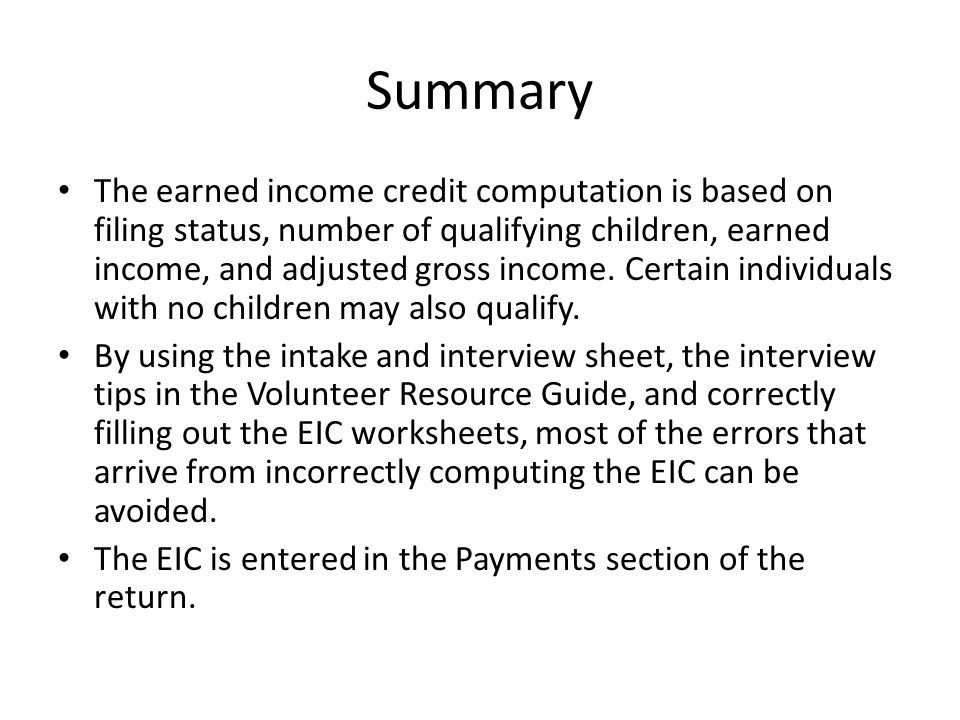 Earned Income Credit EIC Objectives Determine if a taxpayer – Earned Income Credit Eic Worksheet