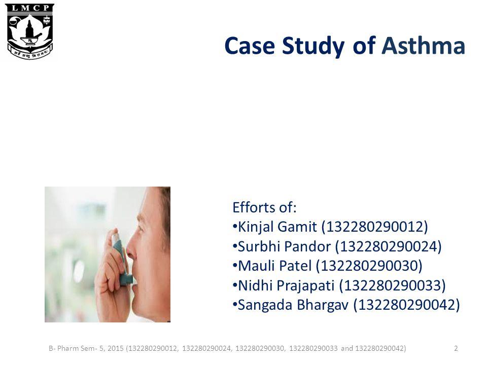 Case Study of Asthma  B  Pharm Sem