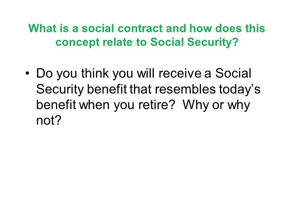 What is a social contract and how does this concept relate to Social Security.