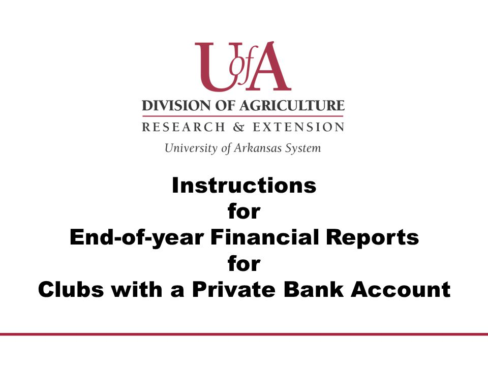 Instructions for End-of-year Financial Reports for Clubs with a Private Bank Account