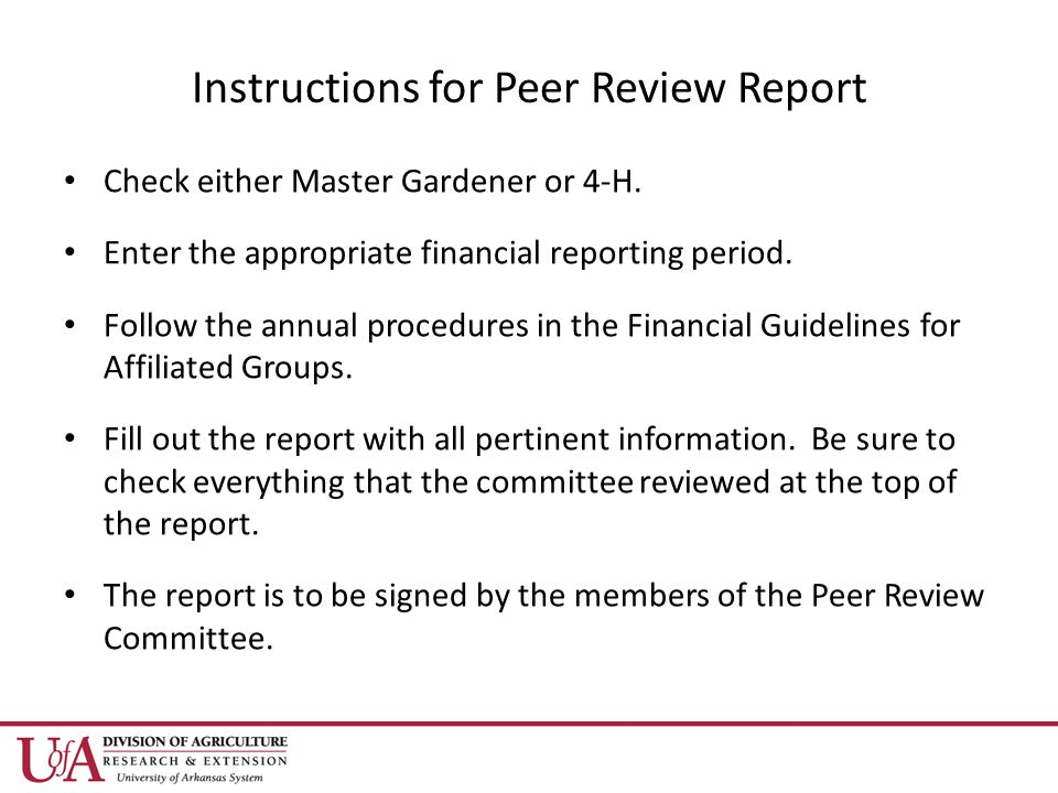 Instructions for Peer Review Report Check either Master Gardener or 4-H.