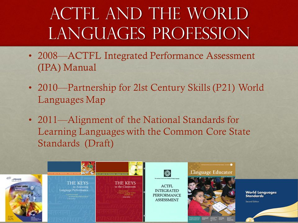 The American Council On The Teaching Of Foreign Languages ACTFL - P21 world languages skills map