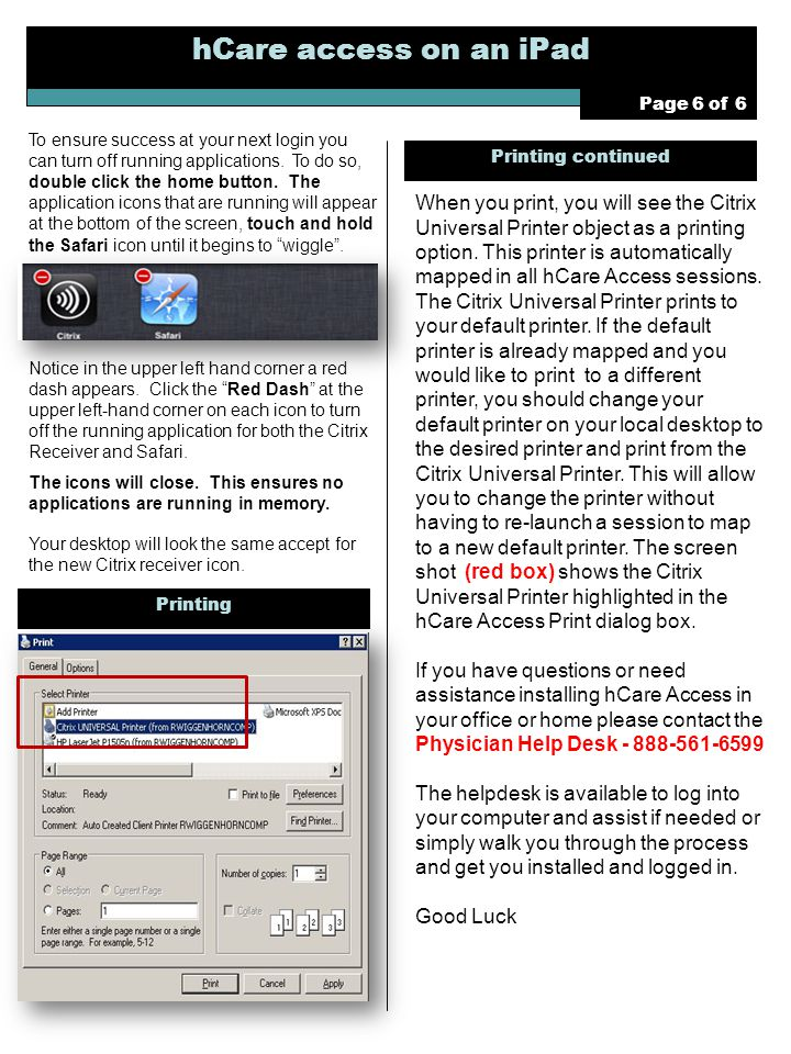 hCare access on an iPad Page 6 of 6 To ensure success at your next login you can turn off running applications.