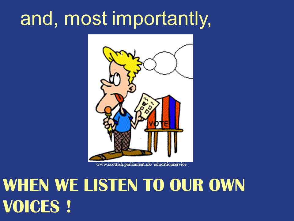 and, most importantly,   educationservice WHEN WE LISTEN TO OUR OWN VOICES !