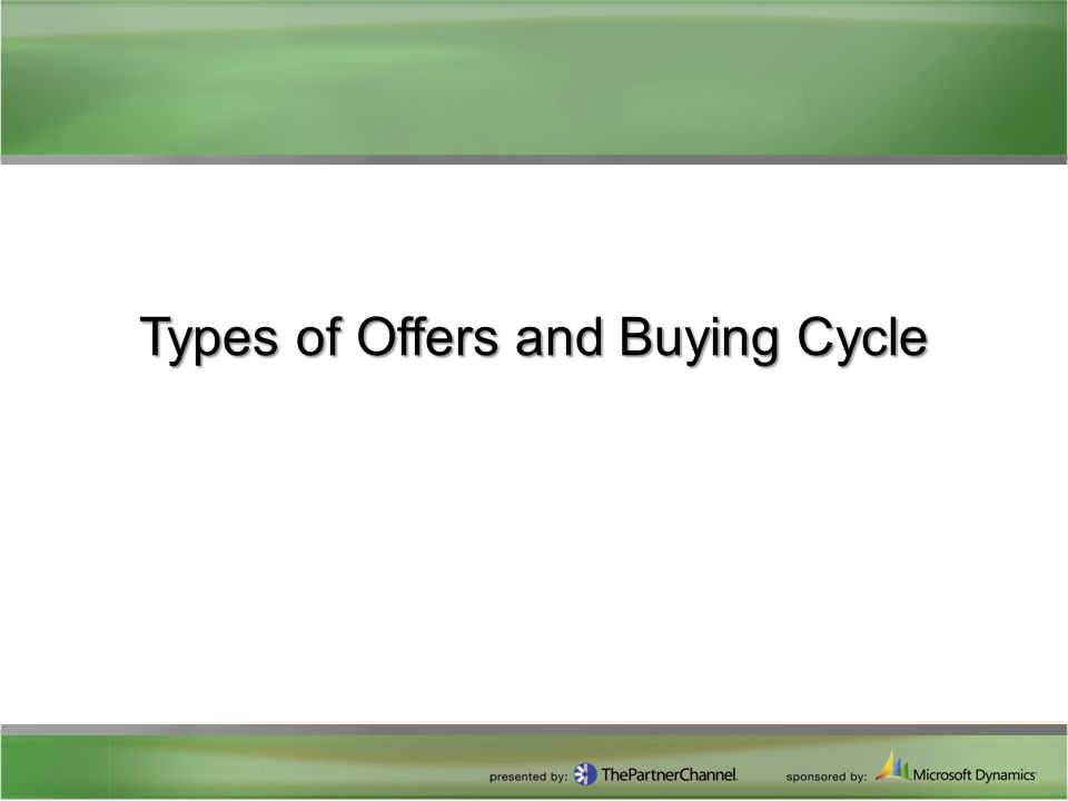 Types of Offers and Buying Cycle