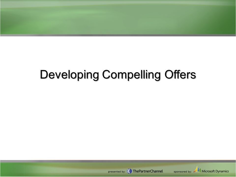 Developing Compelling Offers