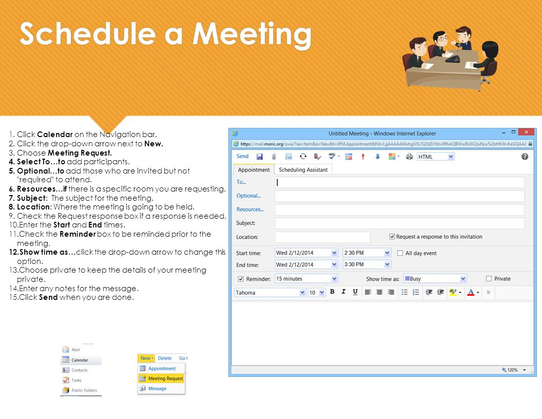 Schedule a Meeting 1.Click Calendar on the Navigation bar.