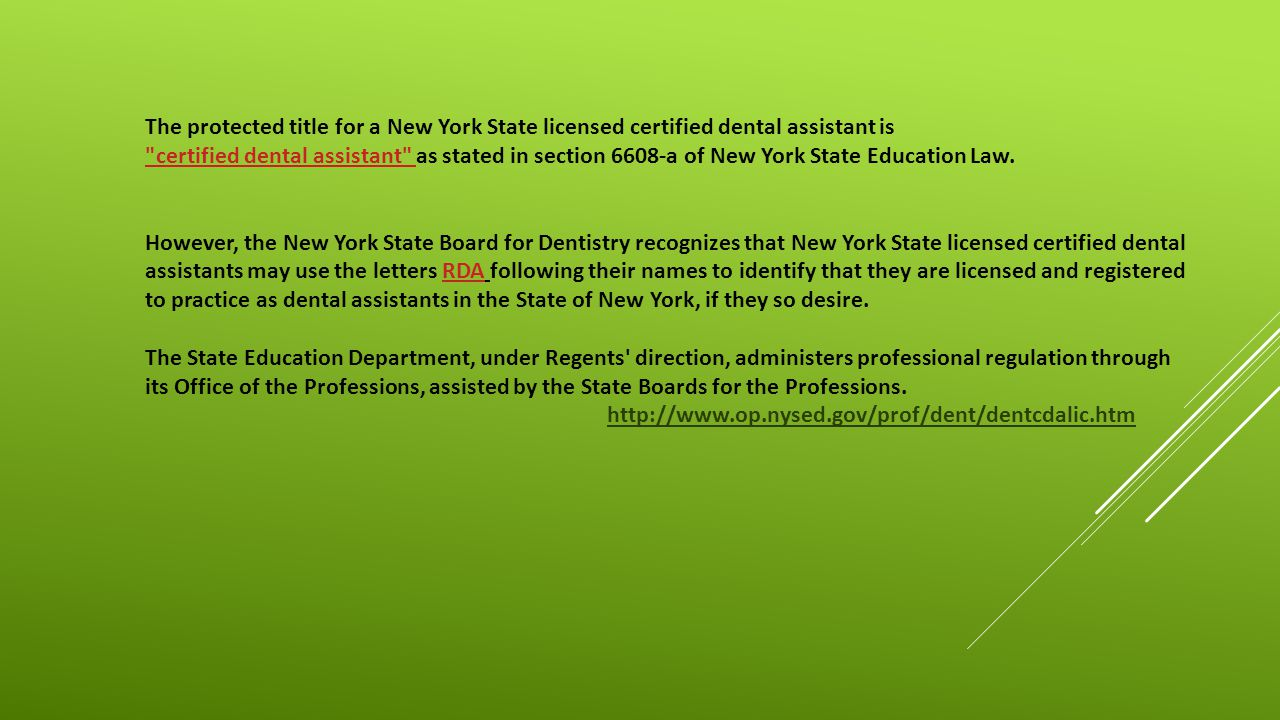 Dental Assistant Objective The protected title for