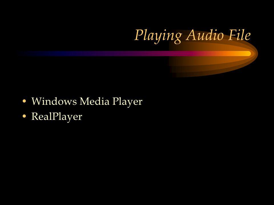 Playing Audio File Windows Media Player RealPlayer