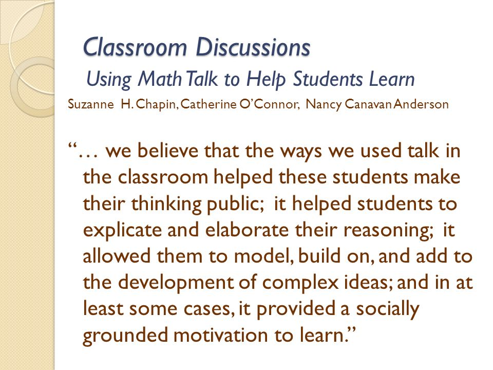 Classroom Discussions Using Math Talk to Help Students Learn Suzanne H.