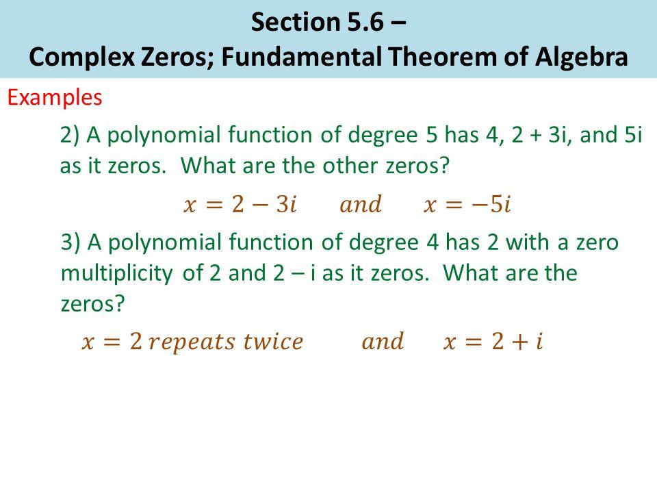 Section 56 Complex Zeros Fundamental Theorem Of Algebra Complex