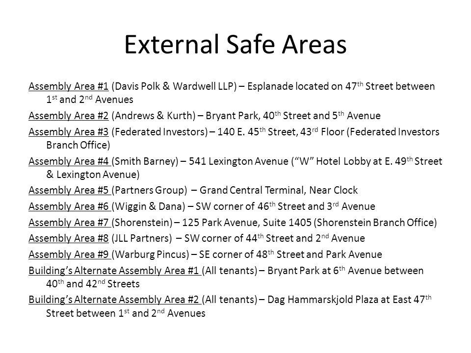 External Safe Areas Assembly Area #1 (Davis Polk & Wardwell LLP) – Esplanade