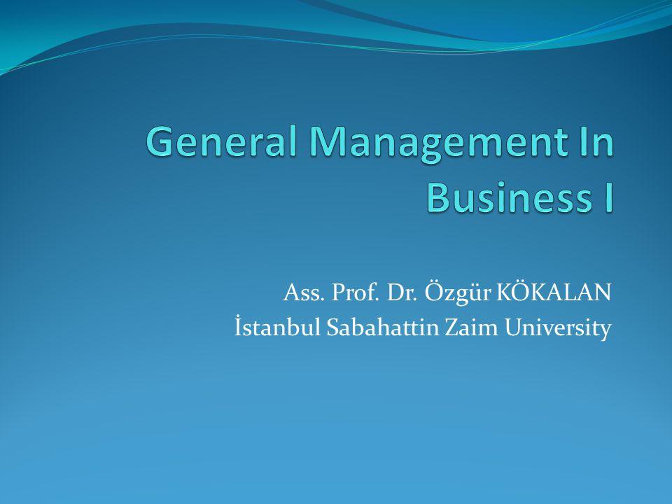 Ass. Prof. Dr. Özgür KÖKALAN İstanbul Sabahattin Zaim University