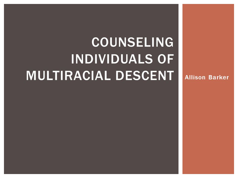 Interracial marriages powerpoint counseling