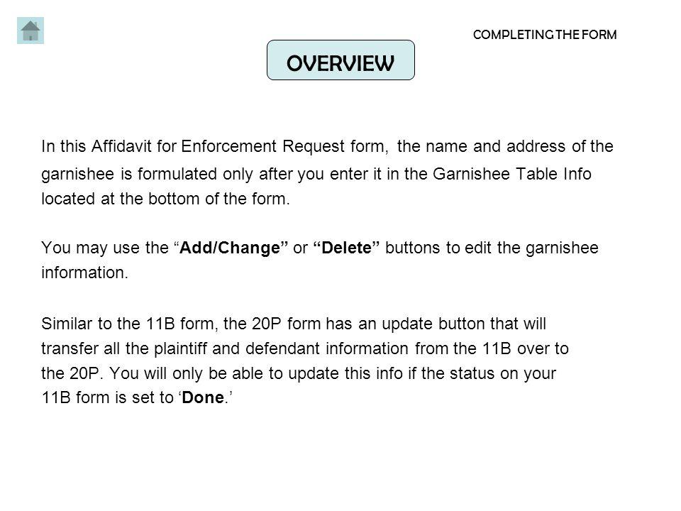 Affidavit for Enforcement Request FORM 20P OVERVIEW In this – Name Affidavit Form