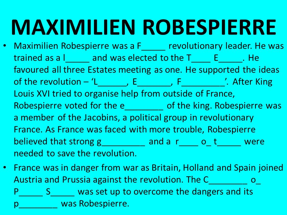 Maximilien Robespierre was a F_____ revolutionary leader.