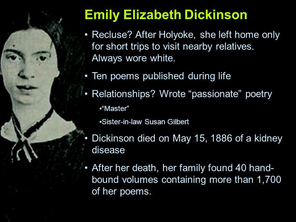 Emily Elizabeth Dickinson Recluse.