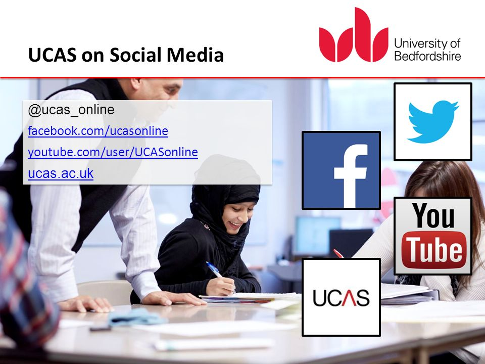 @ucas_online facebook.com/ucasonline youtube.com/user/UCASonline facebook.com/ucasonline youtube.com/user/UCASonline ucas.ac.uk UCAS on Social Media