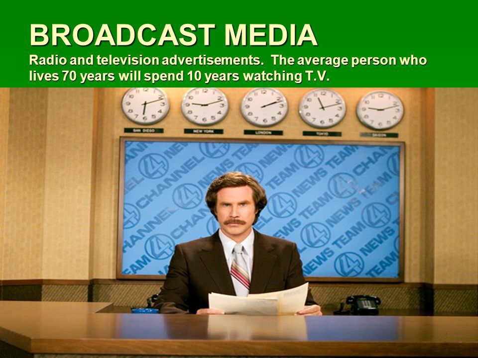BROADCAST MEDIA Radio and television advertisements.