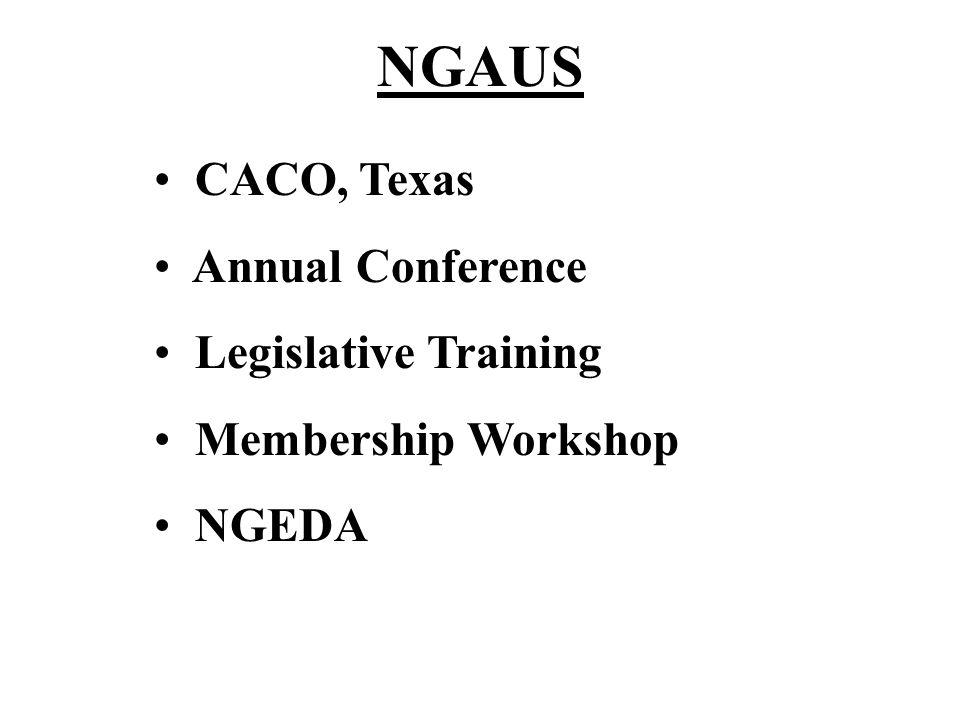 NGAUS CACO, Texas Annual Conference Legislative Training Membership Workshop NGEDA