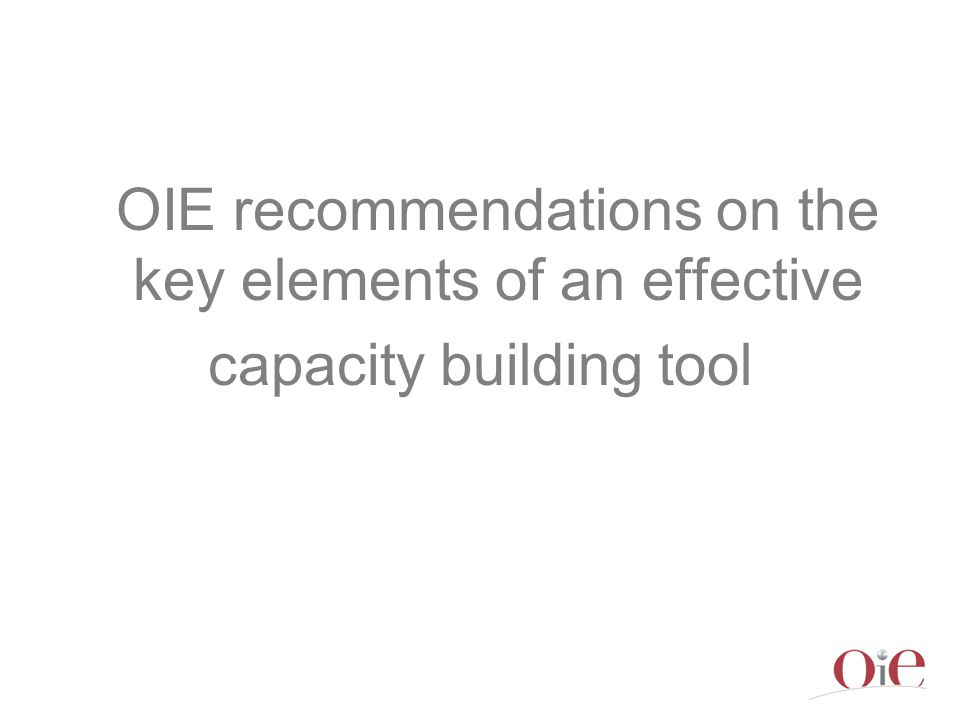 OIE recommendations on the key elements of an effective capacity building tool