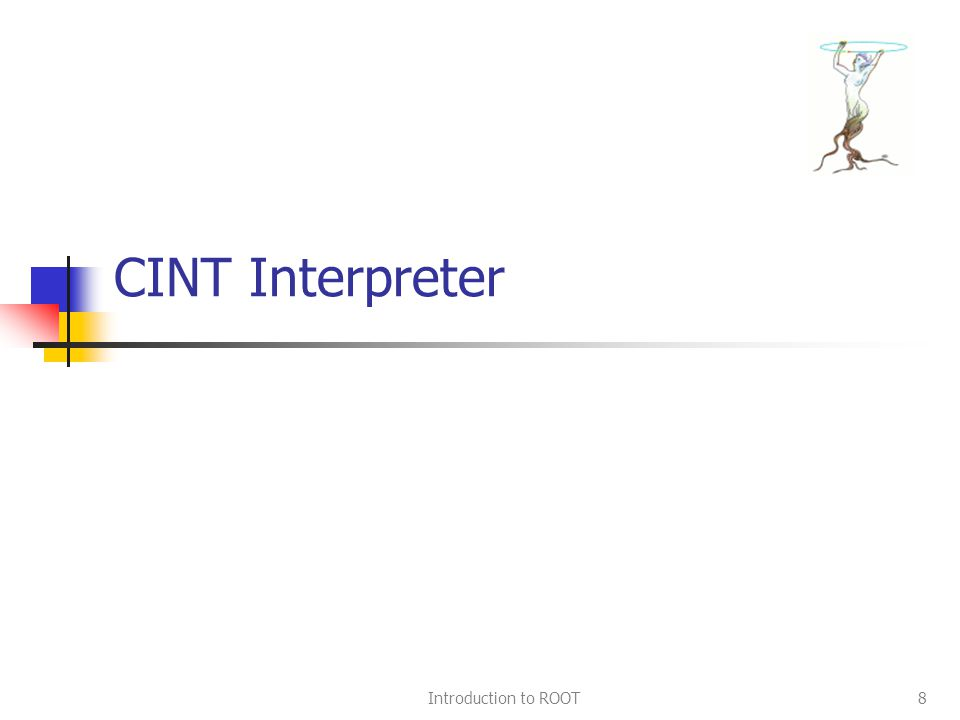 Introduction to ROOT8 CINT Interpreter