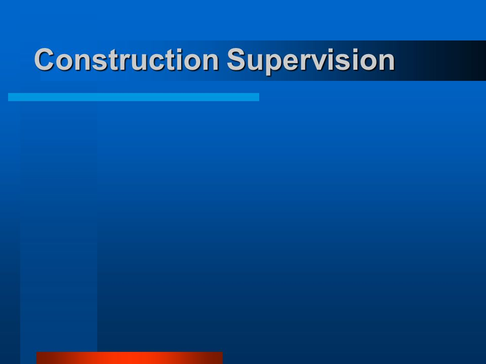 Construction Supervision
