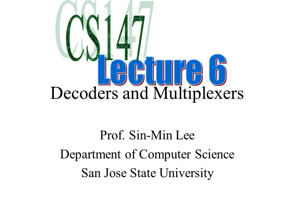 Decoders and Multiplexers Prof.