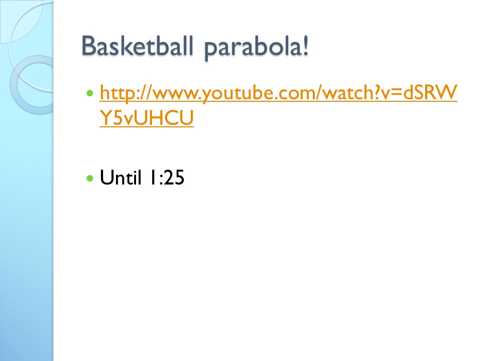 Basketball parabola.